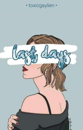 Last Days | m.c