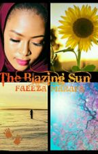 The Blazing Sun by faezerhmarafa26