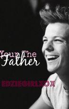 Your the Father by EdzieGirlxox