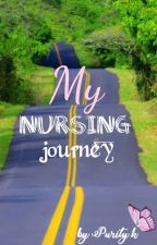 MY NURSING JOURNEY by purykym