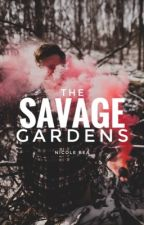 The Savage Gardens [NaNoWriMo 2017] by ofthesea-