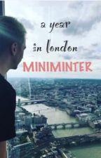 a year in london | miniminter by minnnniminter