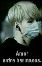Amor entre hermanos ( suga y tu Lemon) by ConyLoveJimin