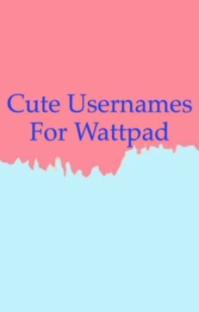 Clever usernames for girls