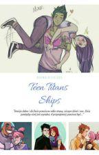 Teen Titans Ships by Sweety_Otaku