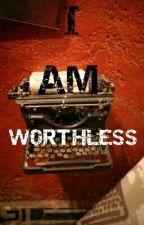 Worthless {Antiseptiplier} by DarkiplierSister
