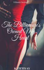 The Billionaire's own my Heart (TBSS 1) by Minshin_23