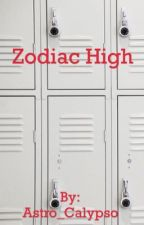Zodiac High by AnimeSpaceBear14