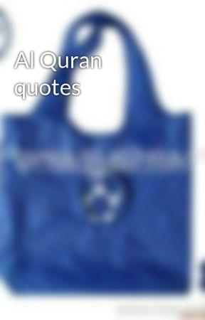 Al Quran quotes by RafiahSanni