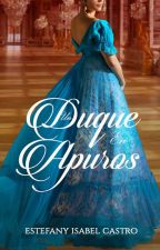 Un Duque En Apuros by TeffyKastro
