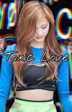 Toxic Love «sᴀᴛᴢᴜ» by Dark_Swanxx