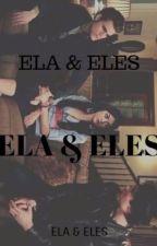 Ela & Eles (CONCLUÍDA) by Rit1ns