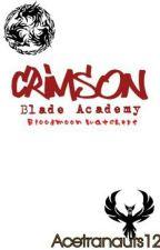 Crimson Blade Academy:Bloodmoon Watcher by Acetranauts12