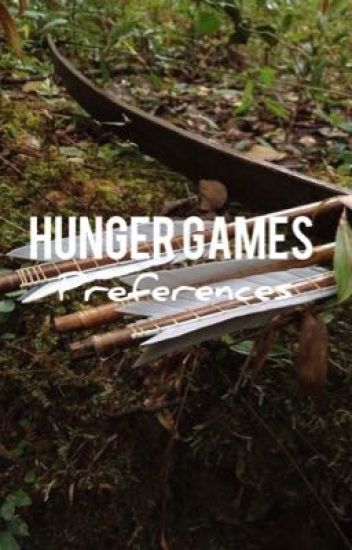 {ON HOLD} Hunger Games Preferences