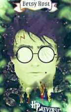 Harry Potter Reverse by BetsyRost
