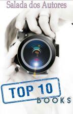 TOP 10 BOOKS by saladadosautores