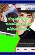 The Sweetest Revenge(Justin Bieber) by KK_loves_hugs