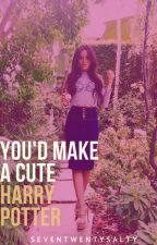 you'd make a cute harry potter (camren) by seventwentysalty