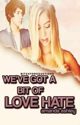 We've Got A Bit Of Love Hate (One Direction)