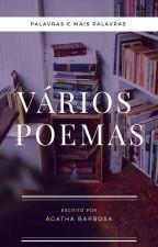 VÁRIOS POEMAS by Cueia_Azul