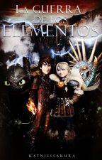 LA GUERRA DE LOS ELEMENTOS by KatnissSakura