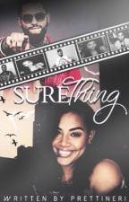 Sure Thing by PrettiNeri