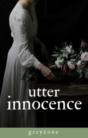 Utter Innocence (Purdue University Short Story Winner) by GreyZone