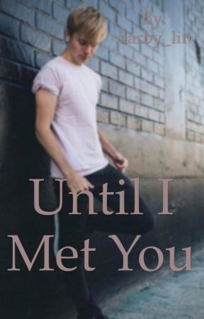 until i met you (a sam golbach fanfiction) by darby_lin