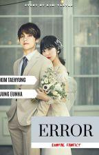 Error ( Taehyung & Eunha ) by kim-taetae