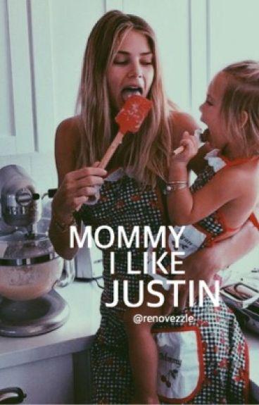 Mommy, I like Justin «jb»