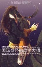 International Strange Master Of Style by CatsAndLightNovels