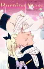 Burning Stars (NaLu one-shots ♥♥)|Won 1st place in Fairytail_wattys| by SerenadeThis