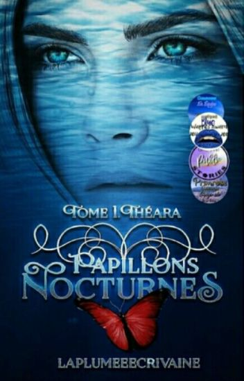 Papillons Nocturnes [Tome I- Théara]