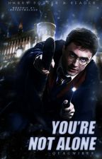 YOU'RE NOT ALONE ◦ HARRY POTTER by -quagmires