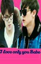 I Love Only You Bae by KimZhangEXO-L
