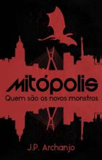 MiTÓPOLIS 2 - O Labirinto (Hiato Para Revisão) by JosePedro13