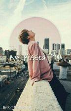 I've Missed You (BTS Kim Taehyung FF) by KimTaeKook10
