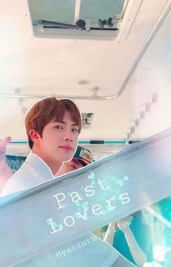 Past Lovers~ {Kim SeokJin x reader}