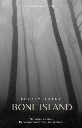 ☠️ Bone Island  by poetrythanki