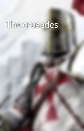 The crusades  by st_miguel_the_3rd