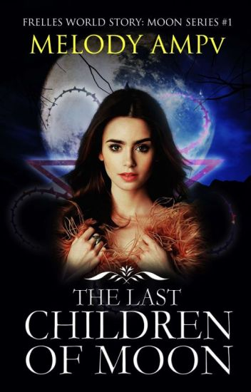 The Last Children of Moon (REVISI)