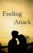 Feeling Attack by itaulya24