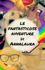 le fantasticuose avventure di Annalaura by AnnaW0lf