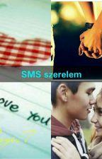 SMS szerelem / Befejezett/ by Bogi17