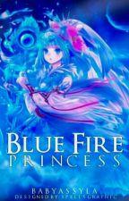 The Blue Fire Princess by baby_assyla