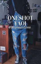 One Shot Yaoi by koucchan