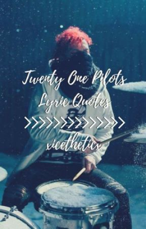 Twenty Øne Piløts lyric Quotes by xcookies_creamx