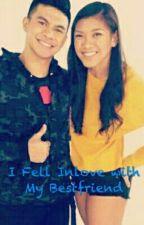 I Fell Inlove with My Bestfriend by Hellerua