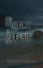 The Heart of a Kelpie [GirlxGirl] by InsurgentOutcast
