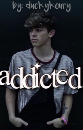 Addicted // (Mikey Barone Fanfiction) by duckykoury